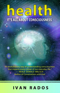 health: It's All About Consciousness bookcover