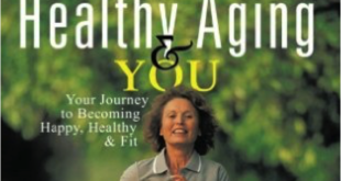 The core aspects of healthy aging: physical, mental and spiritual health